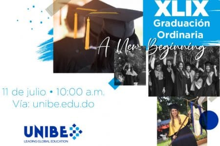 UNIBE celebra este próximo Sábado 11 de julio, su XLIX Graduación Ordinaria Virtual