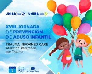 UNIBE CELEBRA SU XVIII JORNADA DE PREVENCIÓN DE ABUSO INFANTIL
